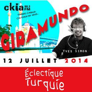 Giramundo - Éclectique Turquie en musique et en récits de voyage avec Yves Simon (12 juillet 2014)