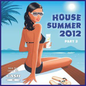 HITS HOUSE summer 2012 pt 2