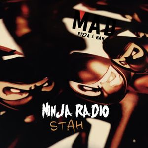 STAH Ninja Radio (April 2017)