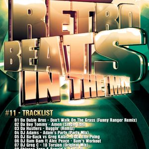 T-Bounce presents Retro Beats In The Mix - #11