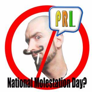 PRL 33: National Molestation Day?