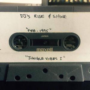 DJs Rise & Shine - Jungle Vibes I - Side A (Feb. '95)