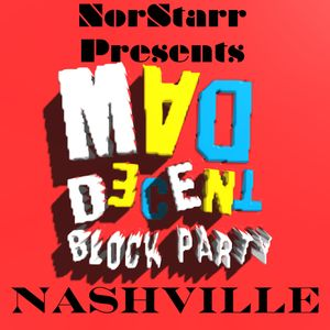 NorStarr Mad Decent Nashville Mix - 2015 Line Up