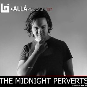 B+allá Podcast 137 The Midnight Perverts