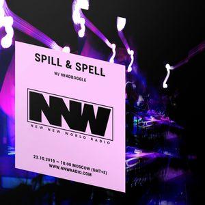 Spill & Spell w/ Headboggle - 23rd October 2019