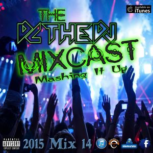 DCtheDJ Mixcast - Mashing It Up (2015 Mix 14)
