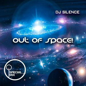 dj SilencE – Out Of Space – 27!!!