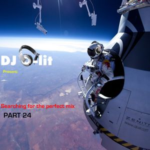 DJ O-lit - Searching for the perfect mix. Part 24