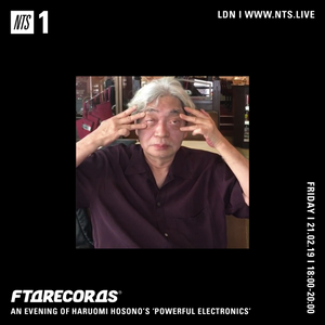 From The Depths w/ Drakeford - Haruomi Hosono's 'Powerful Electronics' - 22nd February 2019
