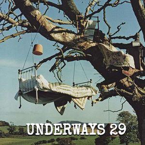 UNDERWAYS 29