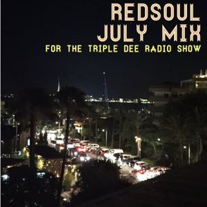RedSoul July mix for David Dunne's Triple Dee Radio show
