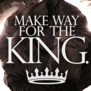 Make Way For The King Week 1