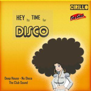 HEY it's Time to Disco - Nu Disco & Deep House  vs The Club Sound  2017