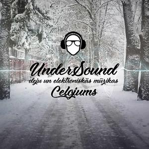 UnderSound Elektroniskās un deju mūzikas ceļojums Janvārī / 2018