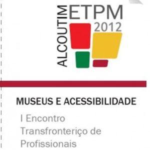 Impressões - 31 Out - Museus e Acessibilidade
