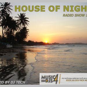 DJS CLUB-HOUSE OF NIGHT RADIO SHOW 120 MIXED BY DJ TECH 16-07-2016