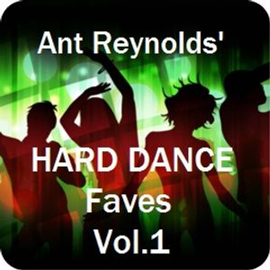Ant Reynolds' Hard Dance faves Vol.1