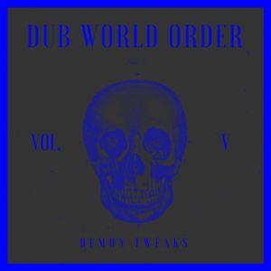 Dub World Order Vol. 5