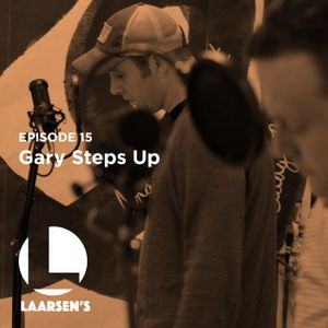 Gary Steps Up