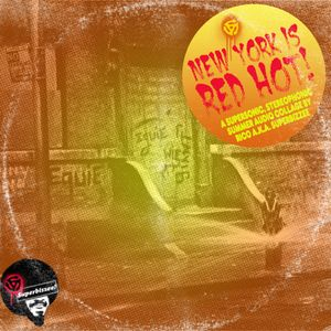 New York Is Red Hot: The Anti-Mixtape