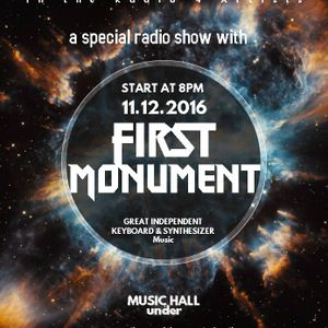 FIRST MONUMENT RADIO SPECIAL 11-Dec-16