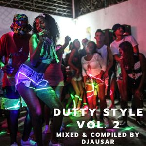 Dutty Style Vol.2 Mixed and Compiled by DJ Ausar