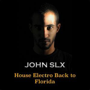 House Electro Back to Florida Sl#19
