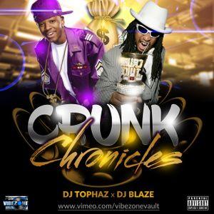 CRUNK CHRONICLES [DJ TOPHAZ x DJ BLAZE] by Tophaz | Mixcloud