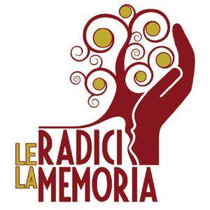 Intervista all' associazione Radici nella Memoria