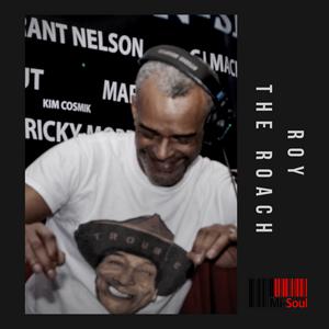 After hours / Roy The Roach / Mi-Soul Radio /  Sat 1am - 4am / 15-05-2021