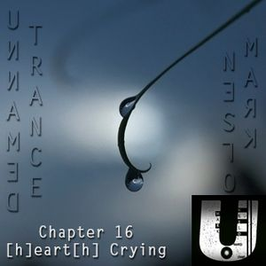 Unnamed Trance Chapter 16 ([h]E-art[h] Crying)