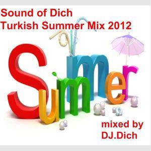 Sound of Dich Turkish Summer 2012