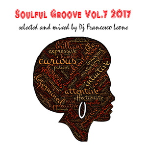 Soulful Groove Vol.7 2017 mixed Dj Francesco Leone
