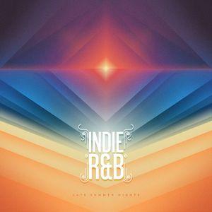 Indie R&B: Late Summer Nights