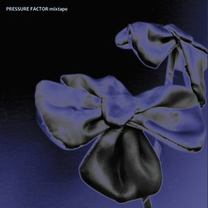 The Pressure Factor (mixtape)
