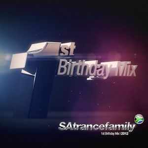 SAtrancefamily 1st Birthday Mix