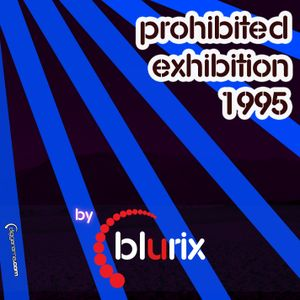 Prohibited Exhibition 1995