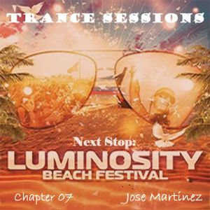 Trance Sessions 07 - Next Stop: Luminosity
