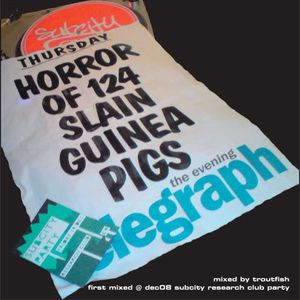 'Horror Of 124 Slain Guinea Pigs' Mixed By Troutfish