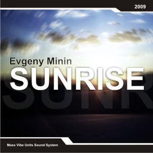 Evgeny Minin - Sunrise [Progressive breaks mix]