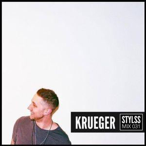 STYLSS Mix 031: KRUEGER