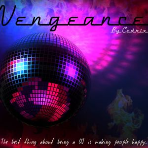 Vengeance Episode #001 - CedriX