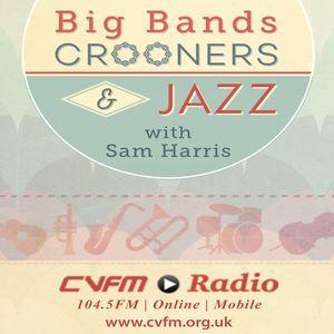 Big Bands, Crooners & Jazz with Sam Harris 30th November 2017