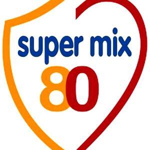 SUPER MEGAMIX 80 & 70 BY STEFANO DJ STONEANGELS