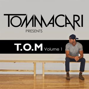 TOM MACARI - T.O.M VOLUME 1