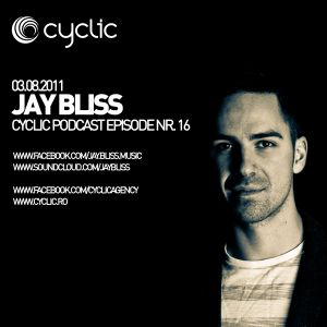 Cyclic Podcast Episode Nr 16 - Jay Bliss - 03.08.2011
