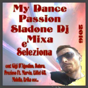 My Dance Passion by Sladone Dj