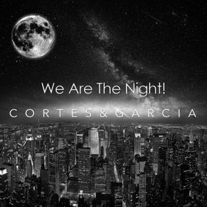 We Are The Night! By C&G - Session #002