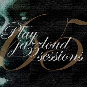 playjazzloud sessions vol. 65