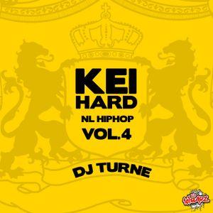 Keihard Vol 4 mixed by DJ Turne (80 minutes of Dutch Hip Hop)